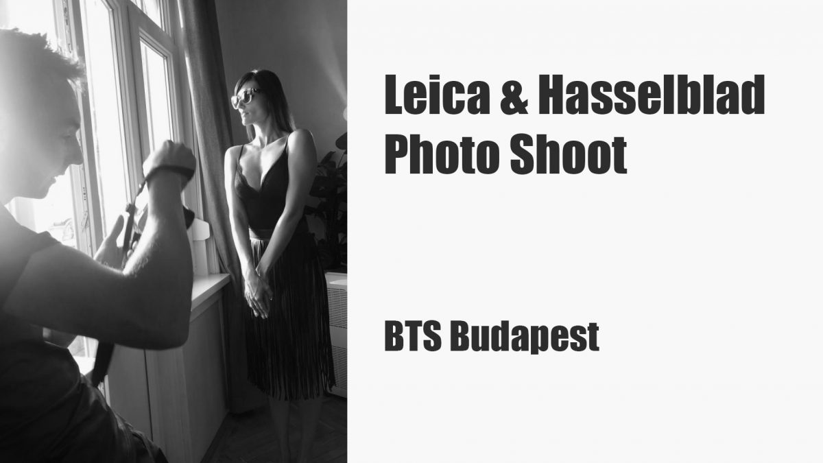 YouTube: Leica + Hasselblad Photo Shoot – BTS Budapest
