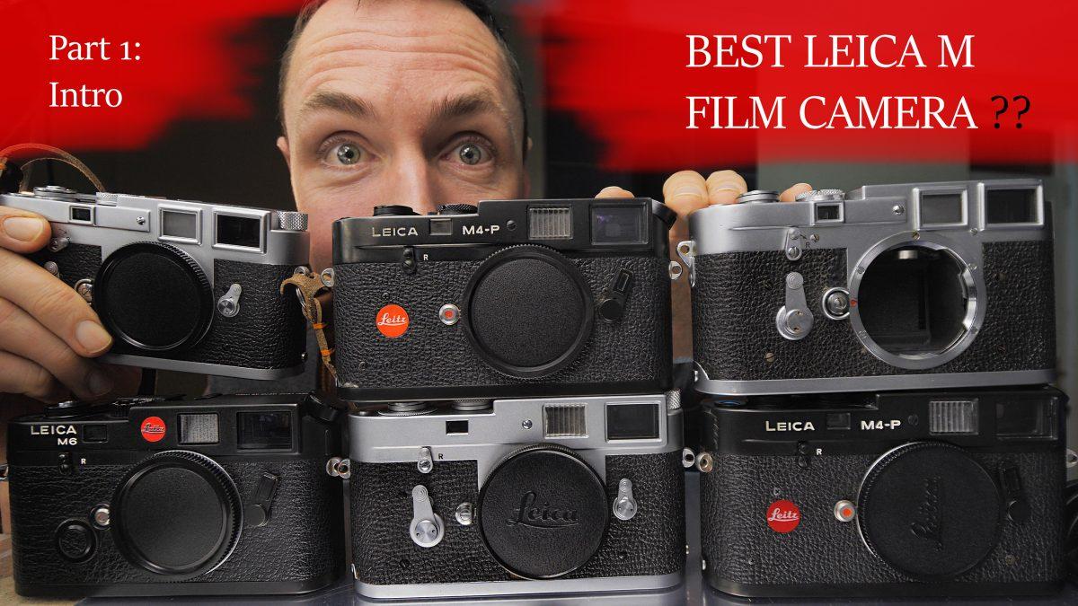 Best Leica M Film Camera