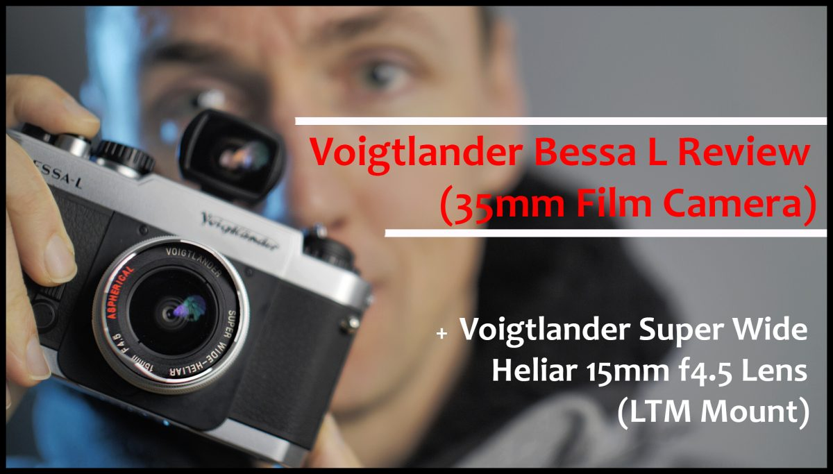 Voigtlander Bessa L Review (Best 35mm Wide Angle Film Camera, for me!)