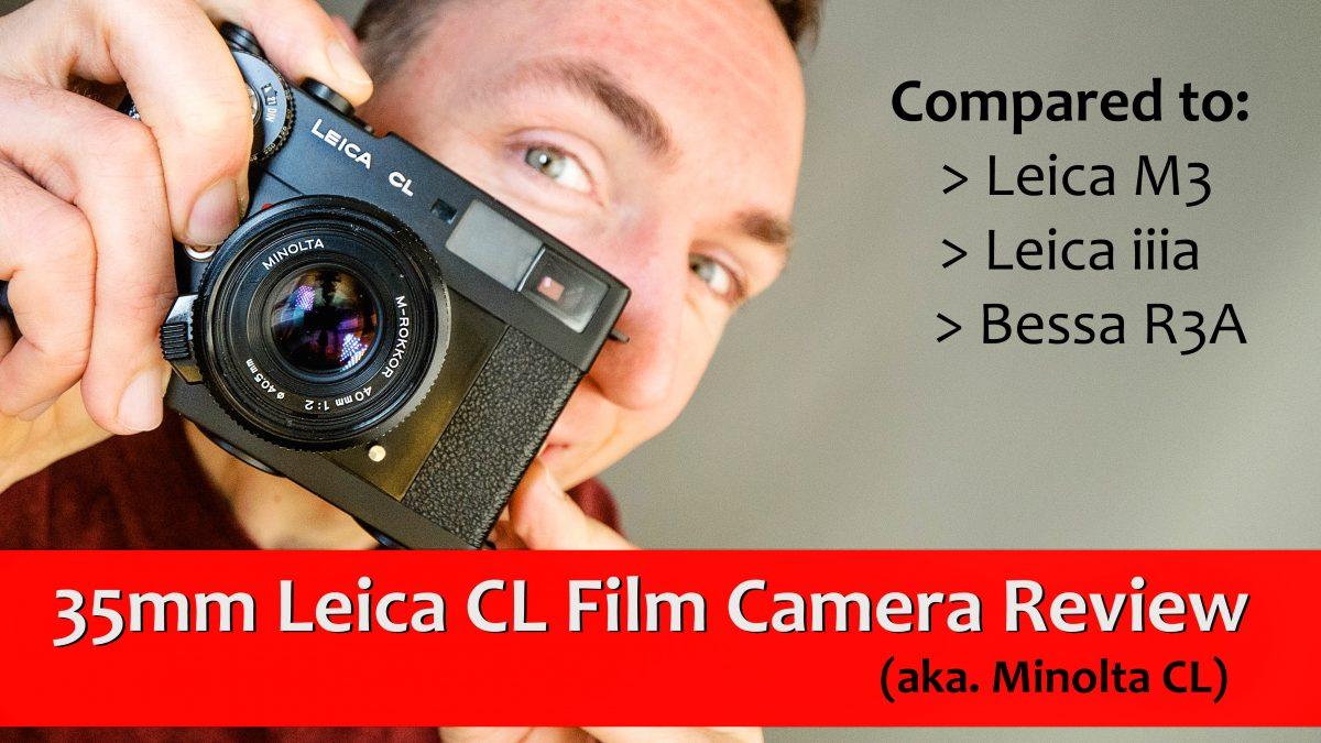 35mm Leica CL Film Camera review (Minolta CL)