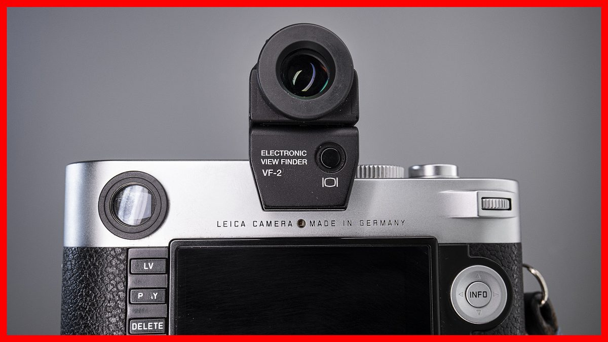 Leica EVF-2 vs Olympus VF-2 (Why you need one!)