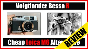 Voigtlander Bessa R Review